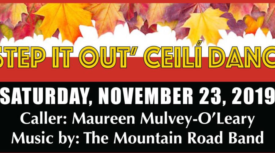 """Step it Out"" Ceili Dance – Nov 23rd!!"