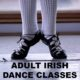 Adult Irish Step Dancing Classes (Oakville)