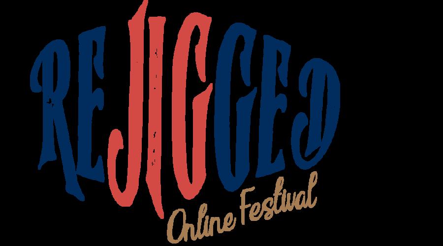 ReJigged Online Festival 2020